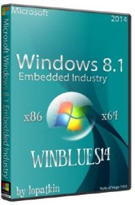 Microsoft Windows 8.1 Embedded Industry WINBLUES14 Full (x86/x64/RUS/2014)