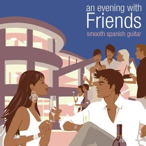 Owen Richards - An Evening with Friends - Smooth Spanish Guitar (2013)