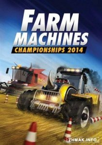 Farm Machines Championships 2014 (2014 / Cracked)
