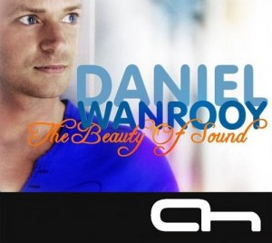 Daniel Wanrooy - The Beauty of Sound 068 (2013-06-23)