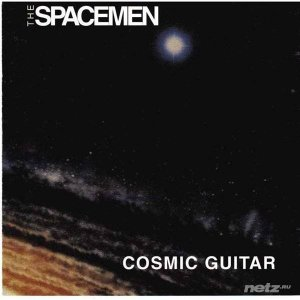 The Spacemen - Cosmic Guitar (1993)