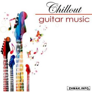 Easy Listening Guitar All Stars - Chillout Easy Listening Guitar Music - Musica Sensual (2014)
