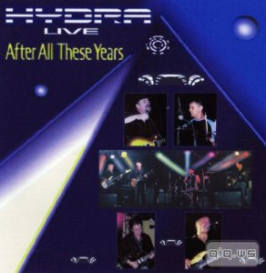Hydra - Live. After All These Years  (2005) MP3