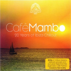 Cafe Mambo - 20 Years Of Ibiza Chillout (2014)