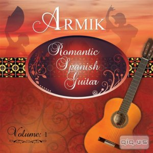 Armik - Romantic Spanish Guitar Vol. 1 (2014)