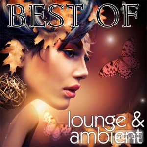 Best Of Lounge & Ambient (2014)