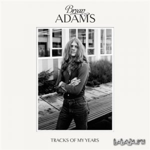 Bryan Adams - Tracks of My Years [Deluxe Edition] (2014) Lossless