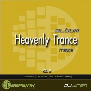 Djjireh - Heavenly Trance Vol.2 (2014)