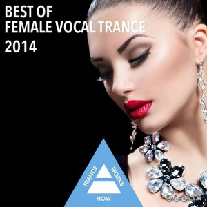 Best Of Female Vocal Trance (2014)