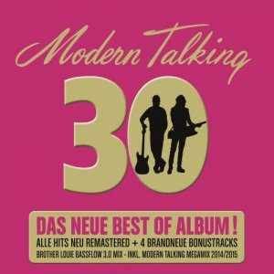 Modern Talking - 30 Das Neue Best Of Album! (Scene) (2014) MP3