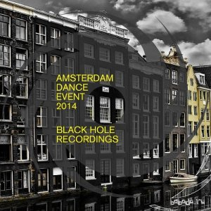 Amsterdam Dance Event 2014 Black Hole Recordings (2014)