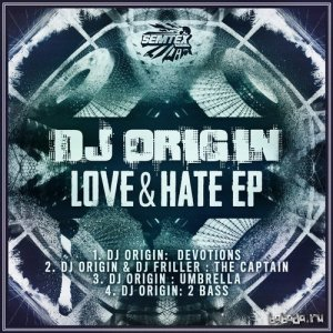 Dj Origin - Love & Hate (2014)