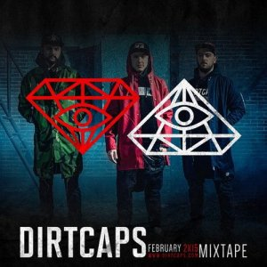 Dirtcaps - February Mix (2015)