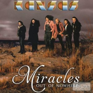 Kansas - Miracles Out Of Nowhere (2015)